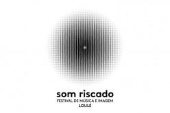 'Som Riscado', un nuevo festival de música e imagen en Loulé