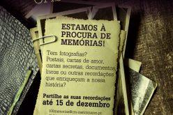Estamos à procura de Memórias!